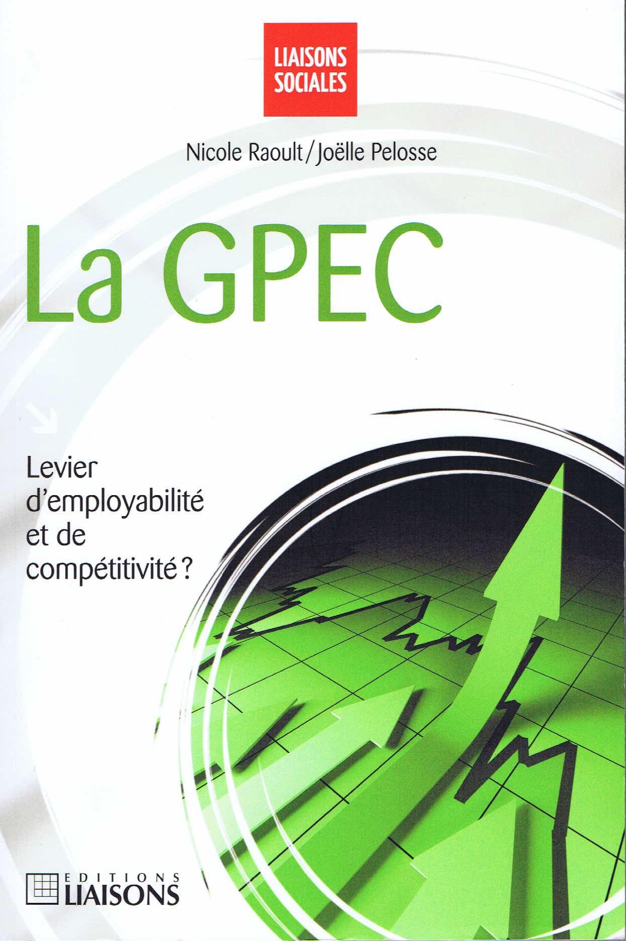 la-gpec-levier-d-employabilite-et-de-competitivite-de-nicole-raoult-livre-876613840_ML